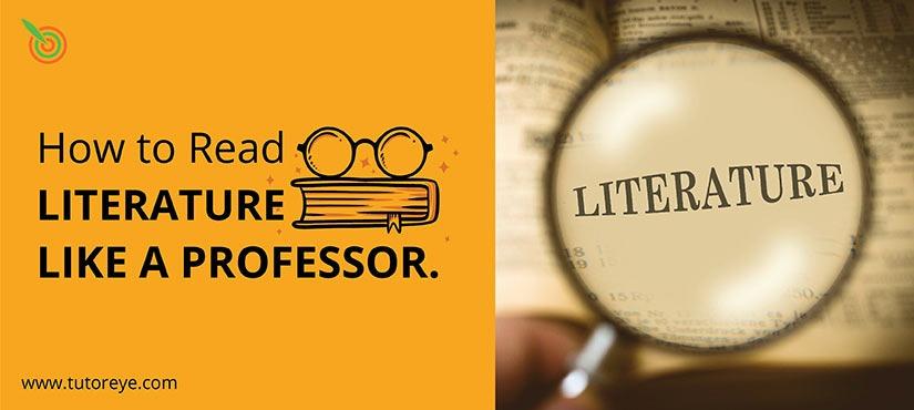 Read Literature Like a Professor.